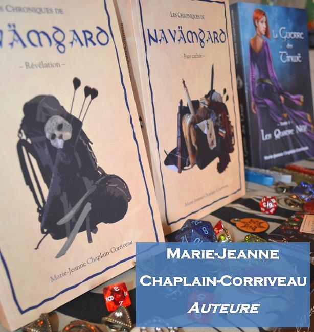 Marie-Jeanne Chaplain-Corriveau - une auteure et ses univers