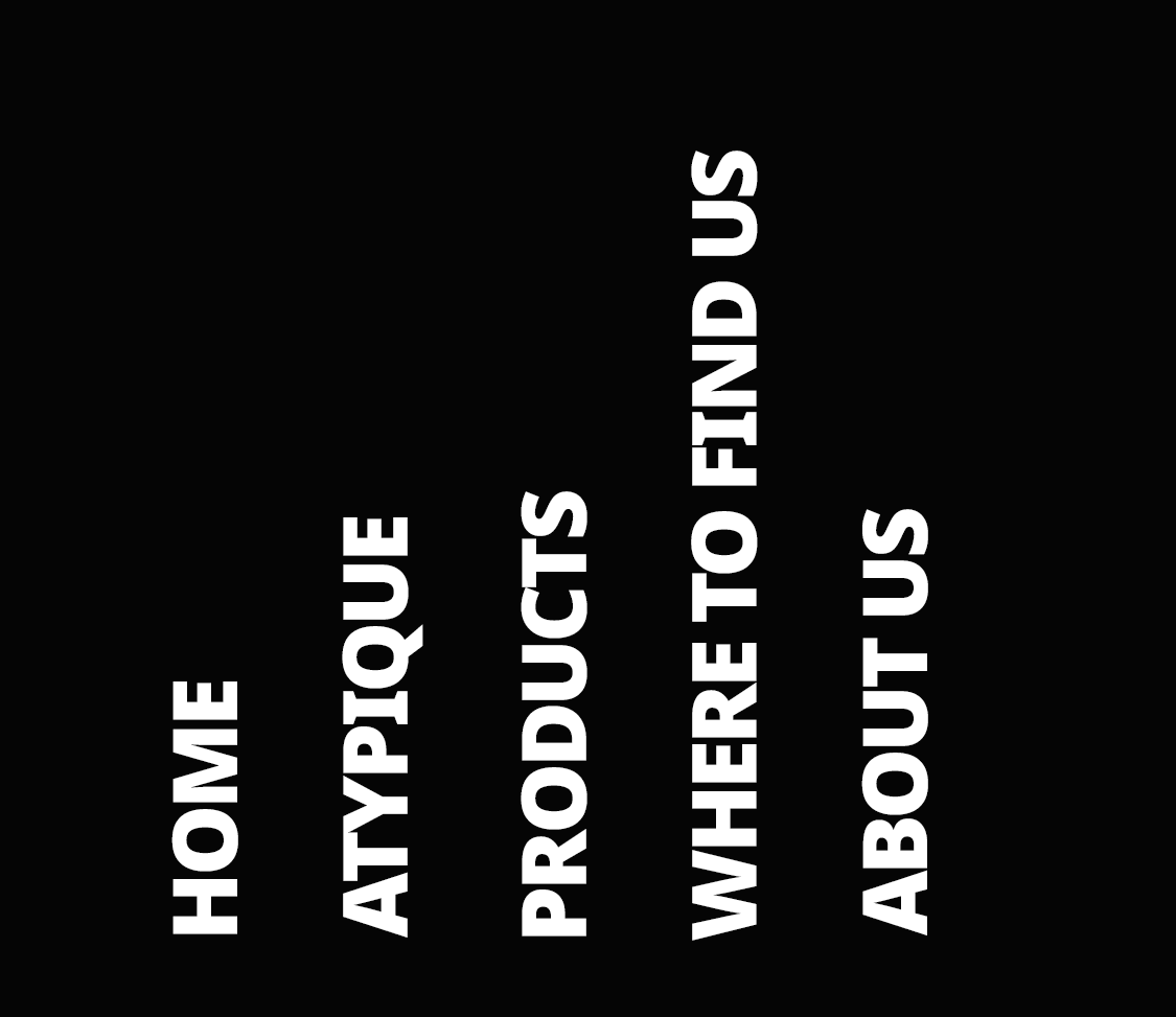 Home-Atypique-Products-Where to find us-About us